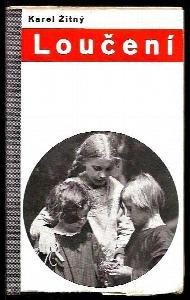 Výchova charakteru v dětské obci : zkušenosti z pokusné pracovní školy v Holešovicích. Kn. 3, Loučení