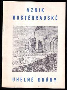Vznik Buštěhradské uhelné dráhy