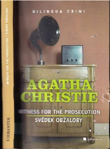 Witness for the prosecution : Svědek obžaloby
