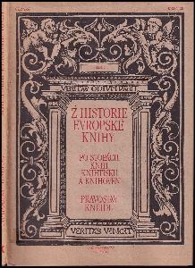 Z historie evropské knihy : po stopách knih, knihtisku a knihoven