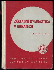 Základní gymnastika v obrazech - publikace 1940