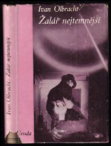Žalář nejtemnější - román - PODPIS IVAN OLBRACHT