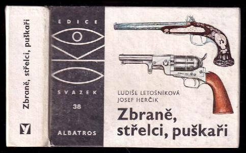 Zbraně, střelci, puškaři