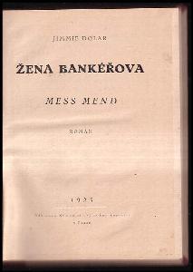 Žena bankéřova : Mess Mend : román