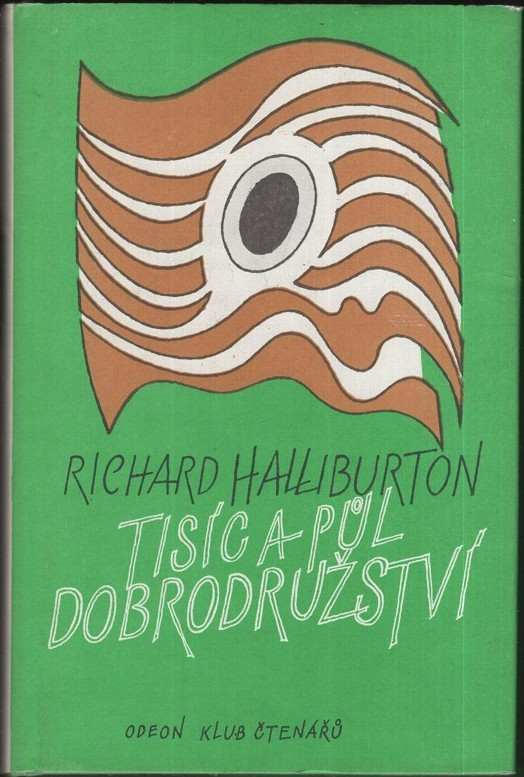 Richard Halliburton: Tisíc a půl dobrodružství