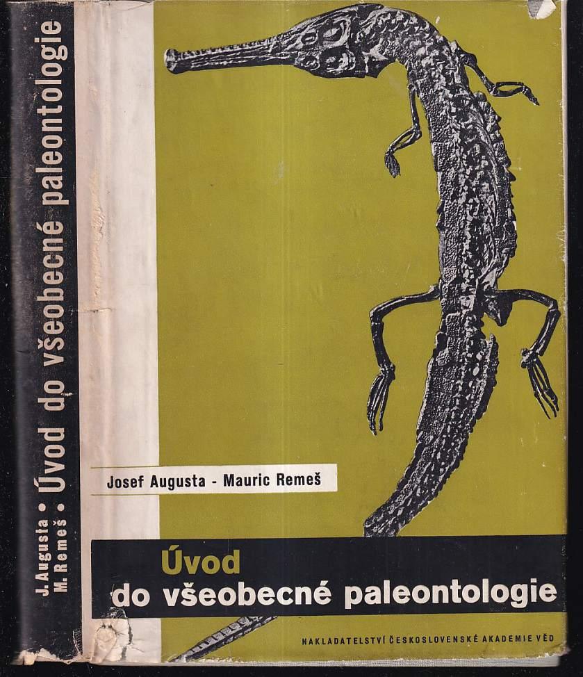 Úvod do všeobecné paleontologie : Celost vysokoškol. učebnice. (Josef Augusta, 1956)