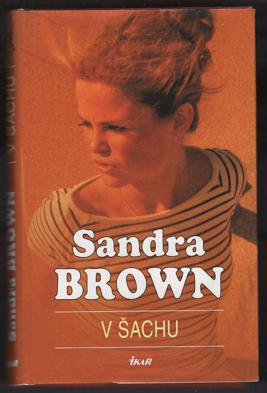 Sandra Brown: V šachu