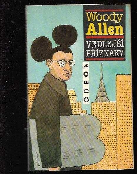 Woody Allen: Vedlejší příznaky