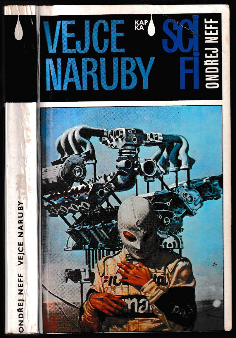 Ondřej Neff: Vejce naruby : vědecko a nevědeckofantastické povídky