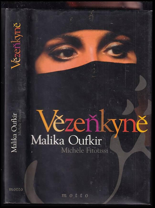 Malika Oufkir: Vězeňkyně