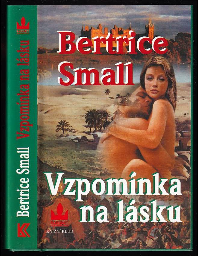 Bertrice Small: Vzpomínka na lásku