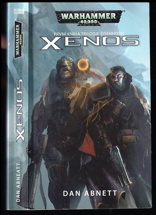 Dan Abnett: Xenos - Warhammer 40 000