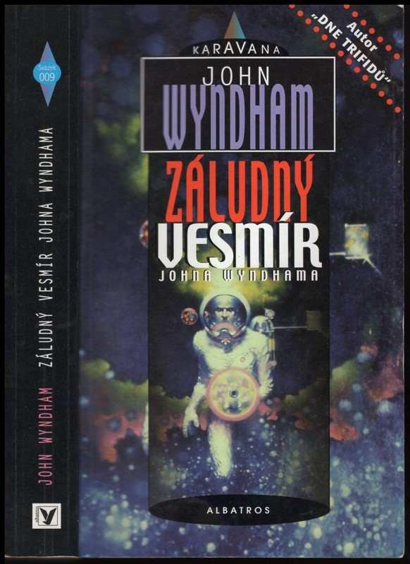 John Wyndham: Záludný vesmír Johna Wyndhama