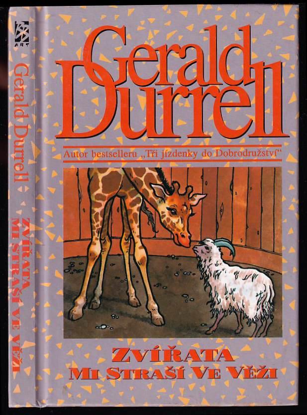 Gerald Malcolm Durrell: Zvířata mi straší ve věži
